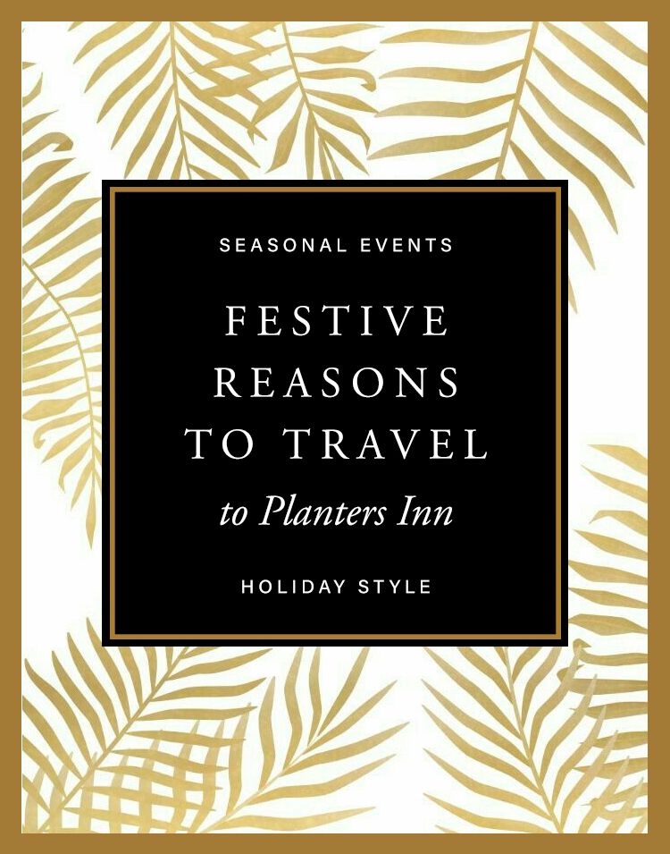 Charleston hotel special holiday events and offers